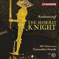Rachmaninoff: The Miserly Knight, Op. 24 (2009-09-29)