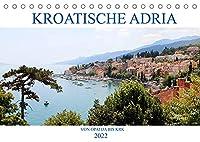 Kroatische Adria - Von Opatija bis Krk (Tischkalender 2022 DIN A5 quer): Erleben Sie nostalgischen Glanz und ein subtropisches Naturparadies! (Monatskalender, 14 Seiten )