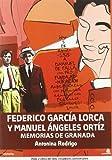 Federico García Lorca y Manuel Ángeles Ortiz, Memorias de Granada, Colección Historia