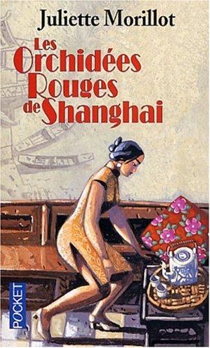 Les Orchidées rouges de Shangai (Best)