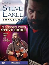 Steve Earle Songbook / A Lesson with Steve Earle: Guitar Songbook Edition