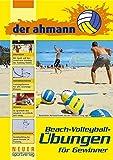 der ahmann - Beach-Volleyball-Übungen für Gewinner