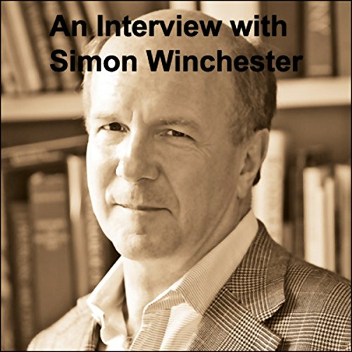An Interview with Simon Winchester audiobook cover art