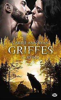Ryder: Griffes, T3 par [Carrie Ann Ryan, Hélène Assens]