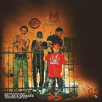 Killas & Savages (feat. Baby Slick)