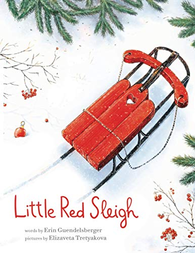 Little Red Sleigh: A Heartwarming Christmas Book For Children
