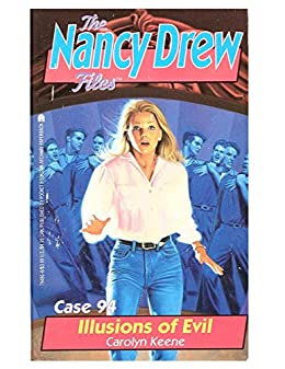 Illusions of Evil (Nancy Drew Files Book 94) by [Carolyn Keene]