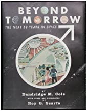 Beyond Tomorrow: The Next 50 Years in Space