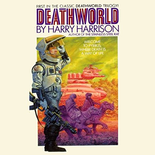 Deathworld                   By:                                                                                                                                 Harry Harrison                               Narrated by:                                                                                                                                 Christian Rummel                      Length: 6 hrs and 30 mins     23 ratings     Overall 4.7