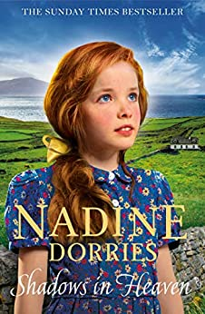 Shadows in Heaven: A gritty family drama from the Sunday Times bestseller (The Tarabeg Series Book 1) by [Nadine Dorries]