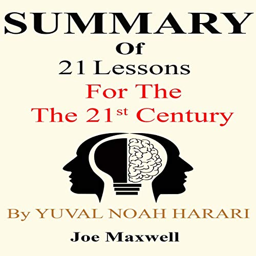 Summary of 21 Lessons for the 21st Century by Yuval Noah Harari audiobook cover art
