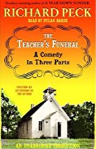 The Teacher's Funeral: A Comedy in Three Parts