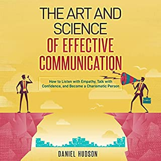 The Art and Science of Effective Communication cover art
