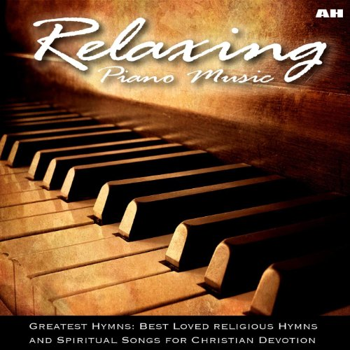 Relaxing Piano Music: Greatest H...