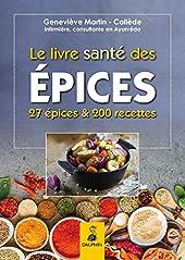 Le livre santé des épices de Geneviève Martin-Callède