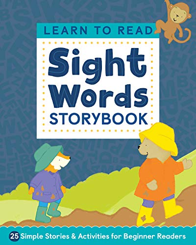 Learn to Read: Sight Words Storybook: 25 Simple Stories & Activities for Beginner Readers (Learn to Read Ages 3-5)