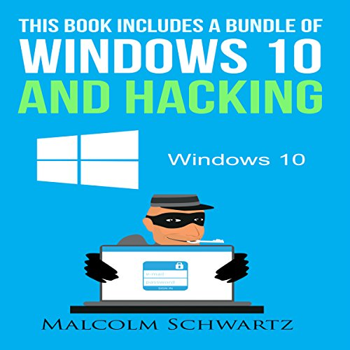 This Books Includes a Bundle of Windows 10 and Hacking audiobook cover art