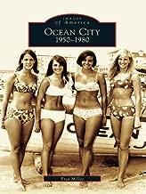 Ocean City: 1950-1980 (Images of America)