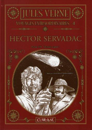 Les voyages extraordinaires, Tome 4 : Hector Servadac : Partie 4, Dernier espoir !