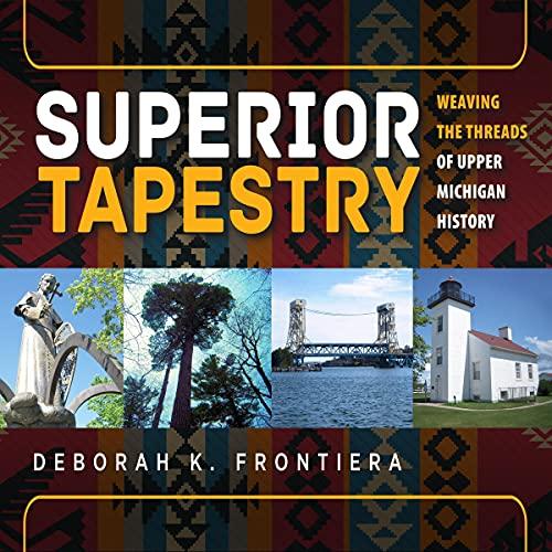 Superior Tapestry Audiobook By Deborah K Frontiera cover art
