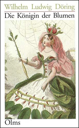 Die Königin der Blumen: oder die höhere Bedeutung der Rose an sich und in Beziehung auf die Gemüthswelt, nach Naturanschauung, Poesie und Geschichte. ... von Sabine Kübler, Rosenmuseum Steinfurth.)