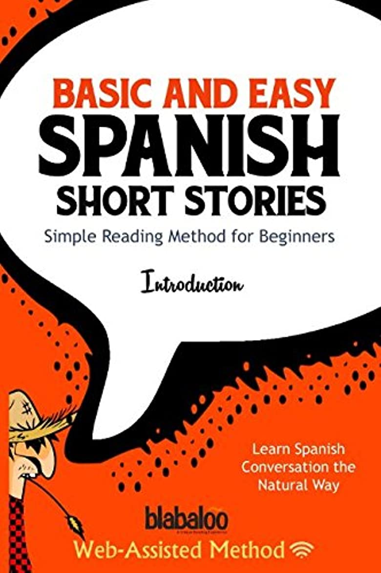 アロング百負担Basic And Easy Spanish Short Stories: Simple Reading Method for Beginners / Learn Spanish Conversation the Natural Way