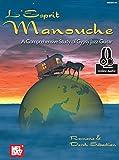 L'Esprit Manouche: A Comprehensive Study of Gypsy Jazz Guitar (English Edition)
