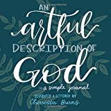 An Artful Description of God: a simple journal