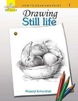 DRAWING STILL LIFE by [ARUNDHATI SAHA, PROSENJIT SAHA]