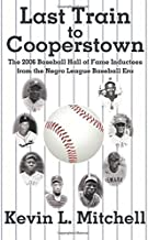 Last Train to Cooperstown Paperback March 3, 2015