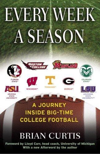 Every Week a Season: A Journey Inside Big-Time College Football (English Edition)