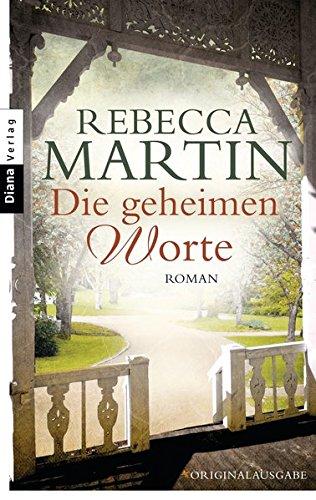 Die geheimen Worte: Roman