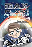 Mission 2: Supersonic (Max Flash)