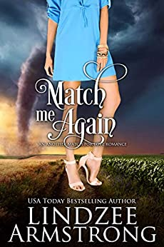 Match Me Again (Another Match for Love Book 3) by [Lindzee Armstrong]