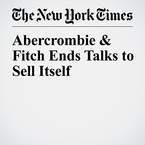 Abercrombie & Fitch Ends Talks to Sell Itself copertina