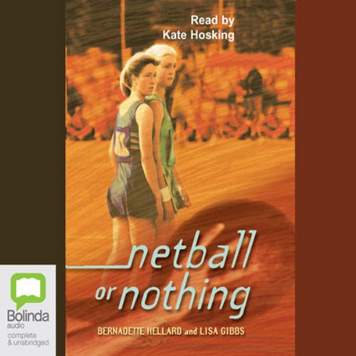 Netball or Nothing audiobook cover art