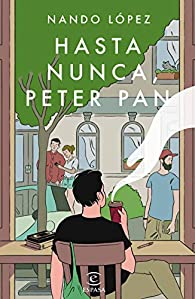 Hasta nunca, Peter Pan par Nando López