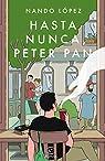 Hasta nunca, Peter Pan par López