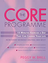 The Core Programme: 15 Minutes a Day That Can Change Your Life