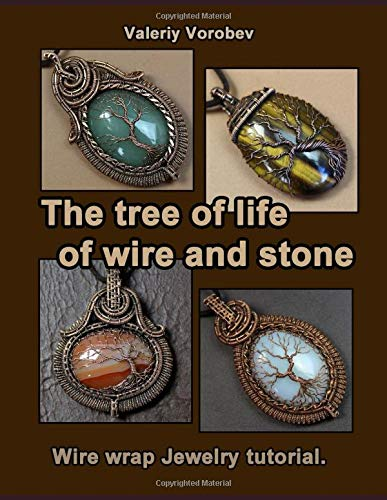 The tree of life of wire and stone. Wire wrap Jewelry tutorial.