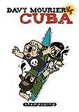 Davy Mourier VS - Tome 01. Cuba