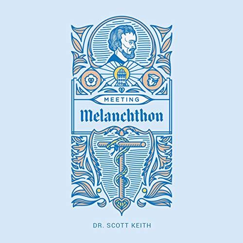 Meeting Melanchthon audiobook cover art