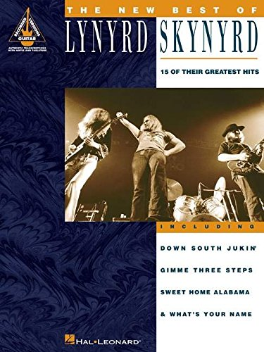 The new best of lynyrd skynyrd guitare: 15 of Their Greatest Hits...