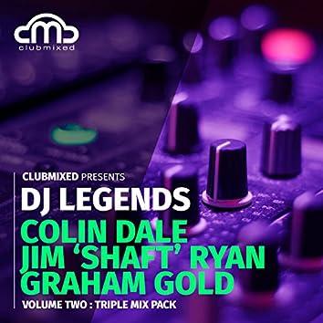 Clubmixed Presents DJ Legends Vol. 2 Triple Mix Pack - Colin Dale, Jim 'Shaft' Ryan, Graham Gold