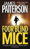 Four Blind Mice (Alex Cross, 8)