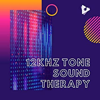 12kHz Tone Sound Therapy