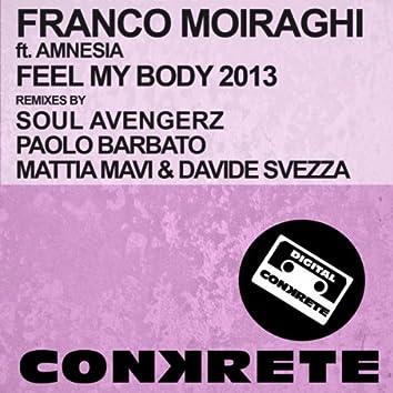 Feel My Body 2013