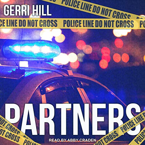 Partners     Hunter Series, Book 3              De :                                                                                                                                 Gerri Hill                               Lu par :                                                                                                                                 Abby Craden                      Durée : 6 h et 38 min     Pas de notations     Global 0,0