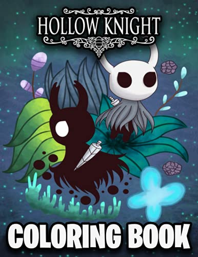 Hollow Knight Coloring Book: Excellent Coloring Book With...