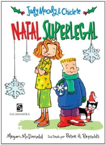 Judy Moody e Chiclete. Natal Superlegal